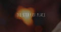 The Story of Place